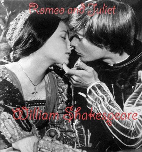 Romeo and Juliet - William Shakespeare (Romeo & Juliet) (English Edition)