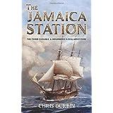 The Jamaica Station: The Third Carlisle & Holbrooke Naval Adventure: 3