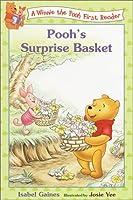 Pooh's Surprise Basket (Disney First Readers)