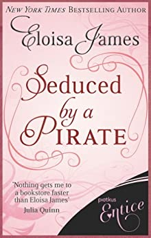 Seduced by a Pirate (Fairy Tales) by [James, Eloisa]