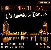 Bennet: Old American Dances