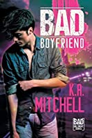 Bad Boyfriend (Bad in Baltimore)