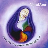 Singing the Wheel of Brigitana