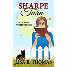 Sharpe Turn (Maycroft Mystery Series Book 4)