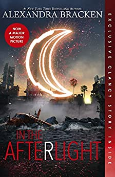 In the Afterlight (The Darkest Minds, Book 3) by [Bracken, Alexandra]