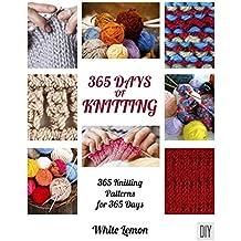 365 Days of Knitting : 365 Knitting Patterns for 365 Days