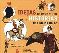 Histórias das Ideias do Zé