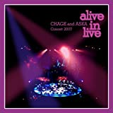 CHAGE and ASKA Concert 2007 alive in live [DVD] 画像