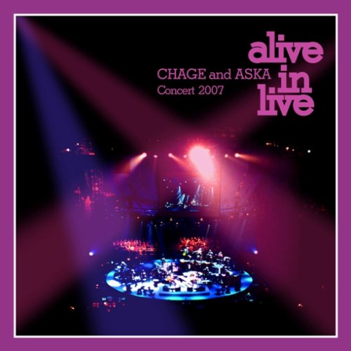 CHAGE and ASKA Concert 2007 alive in live [DVD]の詳細を見る