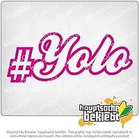 人生は一度きり Yolo - You only live once 20cm x 8cm 15色 - ネオン+クロム! ステッカービニールオートバイ
