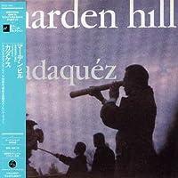 Cadaquez (+Bonus) (Jpn) by Marden Hill (2006-10-25)