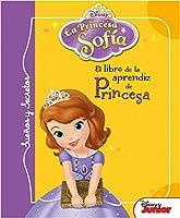 La princesa Sofía. Sueños y secretos : el libro de la aprendiz de princesa