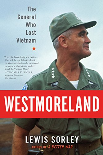 Download Westmoreland: The General Who Lost Vietnam 0547844921