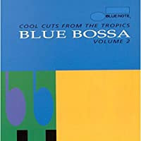 Blue Bossa Vol.2: Cool Cuts from the Tropics by Various Artists (1998-10-12)