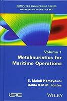 Metaheuristics for Maritime Operations (Computer Engineering - Optimization Heuristics)