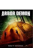 Arbor Demon [Blu-ray]