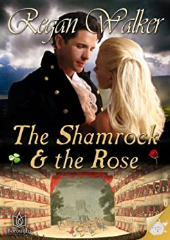 The Shamrock and the Rose by [Walker, Regan]