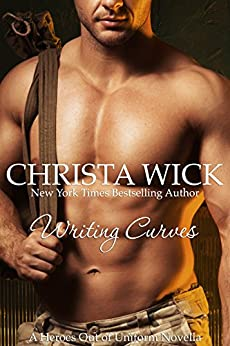 Writing Curves (Heroes out of Uniform Book 5) by [Wick, Christa]