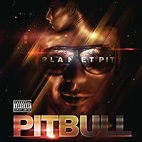 Planet Pit by Pitbull (2011-06-21)
