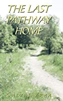 The Last Pathway Home