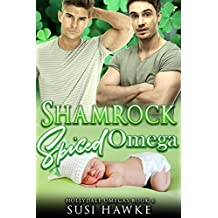 Shamrock Spiced Omega: an M/M Omegaverse Mpreg Romance (The Hollydale Omegas Book 6)