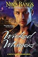 Wicked Whispers (Castle of Dark Dreams)