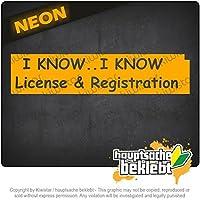 私はライセンスと登録を知っています I know License & Registration 20cm x 5cm 15色 - ネオン+クロム! ステッカービニールオートバイ