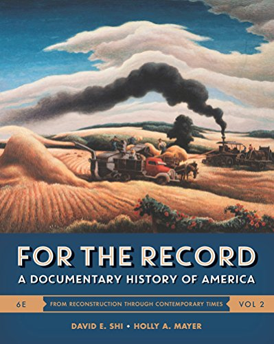 Download For the Record: A Documentary History of America, From Reconstruction Throught Contemporary Times 0393283046