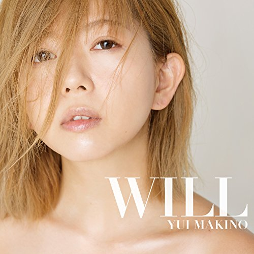 牧野由依 (Yui Makino) – WILL [MP3 320 / CD] [2018.03.21]