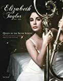 Elizabeth Taylor 1932-2011: Queen of the Silver Screen