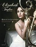 Elizabeth Taylor 1932-2011: Queen of the Silver Screen
