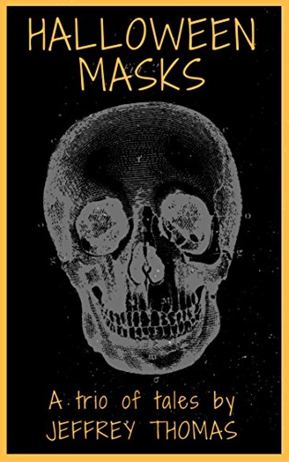 ハイキング配送寛解Halloween Masks: A Trio of Tales (English Edition)
