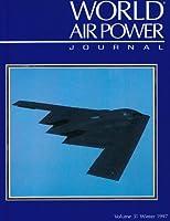 World Air Power Journal: Vol 31
