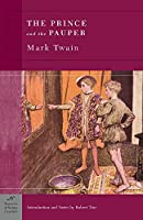 The Prince and the Pauper (B&n Classics Trade Paper)