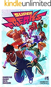 Superfreaks #1 (of 5) (comiXology Originals)