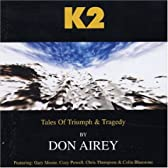 K2: Tales of Triumph & Tragedy