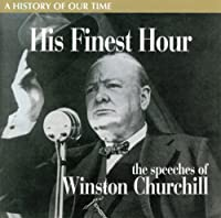 His Finest Hour: Speeches