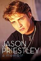 Jason Priestley: A Memoir [並行輸入品]