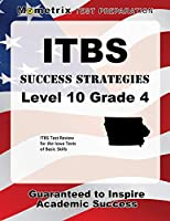 ITBS Success Strategies Level 10 Grade 4: ITBS Test Review for the Iowa Tests of Basic Skills
