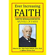 Ever Increasing Faith (Lighthouse Christian Classics Book 2)