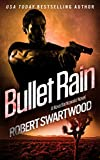 Bullet Rain - A Nova Bartkowski Novel (Holly Lin Series) (English Edition)
