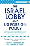 The Israel Lobby and US Foreign Policy 画像