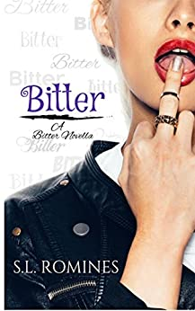 Bitter by [Romines, S.L.]