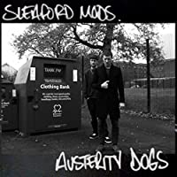 Austerity Dogs [Explicit]