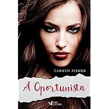A oportunista (Portuguese Edition)