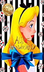 Alice's Adventures in Wonderland The Classic Fairy Tale by Lewis Carroll (English Edition)