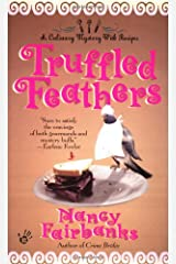 Truffled Feathers Mass Market Paperback