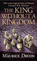 The King Without a Kingdom (The Accursed Kings)
