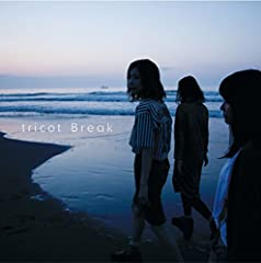 tricot「Break」のCDジャケット