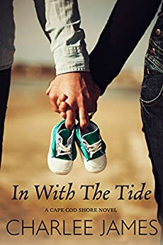 In with the Tide (Cape Cod Shore Book 1) by [James, Charlee ]